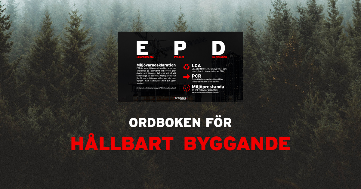 EPD - Electronic Product Declaration - skapa en EPD för byggvaror, material, byggnader och tjänster
