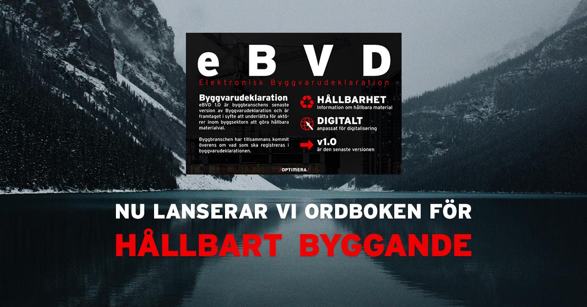 eBVD: elektronisk byggvarudeklaration för byggare.